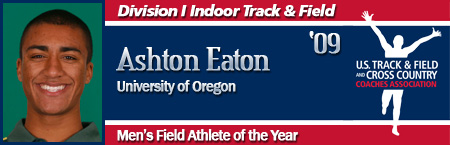Ashton Eaton, Men's Indoor Field Athlete of the Year