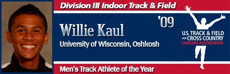 Willie Kaul, Men's Indoor Track Athlete of the Year
