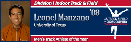 Leo Manzano, Men's Indoor Track Athlete of the Year