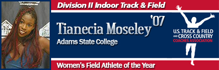 Tianecia Moseley, Women's Indoor Field Athlete of the Year