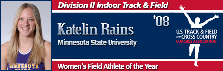 Katelin Rains, Women's Indoor Field Athlete of the Year