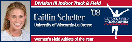 Caitlin Schetter, Women's Indoor Field Track Athlete of the Year