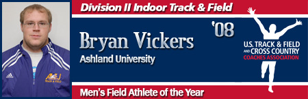 Bryan Vickers, Men's Indoor Field Athlete of the Year