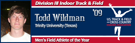 Todd Wildman, Men's Indoor Field Athlete of the Year