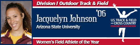 Jacquelyn Johnson, Women's Outdoor Field Athlete of the Year