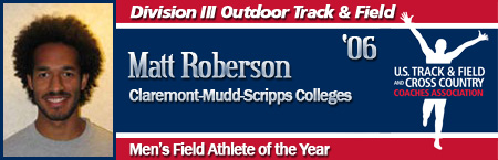 Matt Roberson, Men's Outdoor Field Athlete of the Year