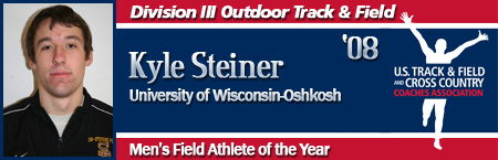 Kyle Steiner, Men's Outdoor Field Athlete of the Year
