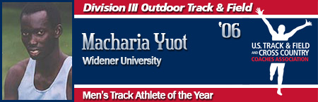 Macharia Yuot, Men's Outdoor Track Athlete of the Year