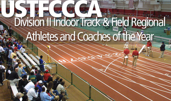 Kindred, Rains Top a Strong Class of Division II Indoor Regional Honorees