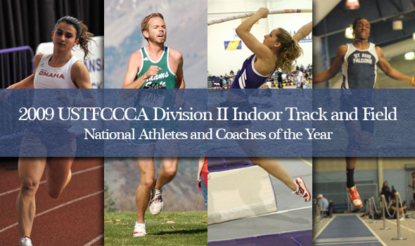 Six Honored as Division II National Indoor Track and Field Athletes and Coaches of the Year