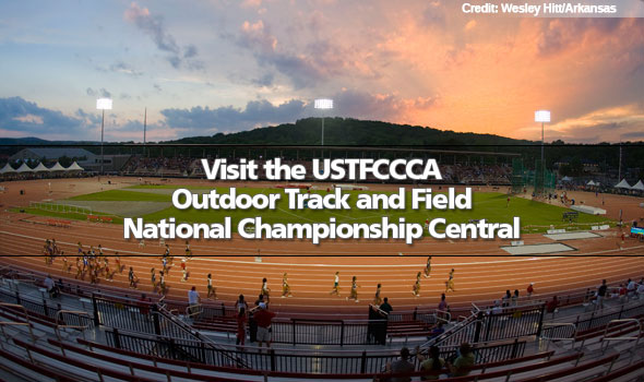Visit the USTFCCCA Outdoor Track & Field National Championship Central