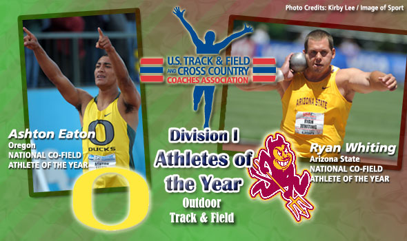 Eaton, Whiting Share Honors as National Field Athletes of the Year