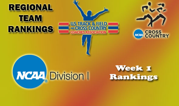 Division I Regional Cross Country Rankings: Week 1