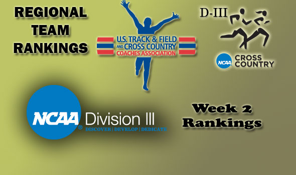 D-III Regional Cross Country Rankings: Week 2, September 21