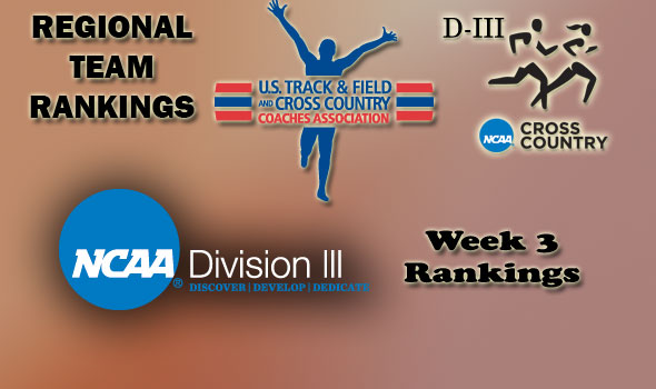 D-III Regional Cross Country Rankings: Week 3, September 28