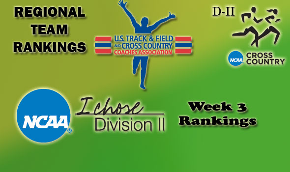 D-II Regional Cross Country Rankings: Week 3, October 5