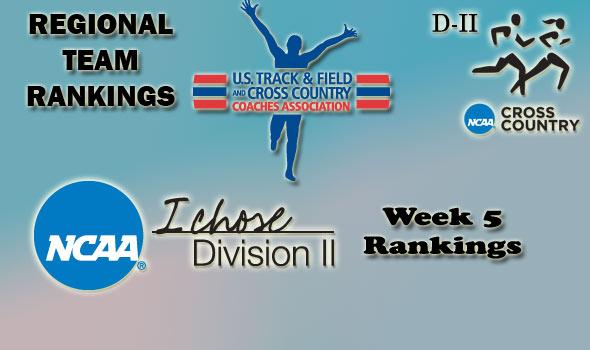 D-II Regional Cross Country Rankings: Week 5, October 19