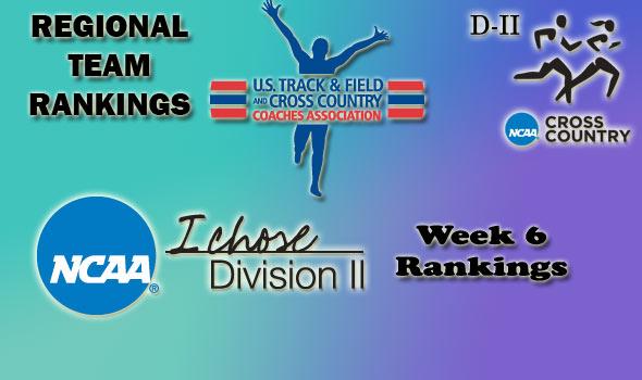 D-II Regional Cross Country Rankings: Week 6, October 26