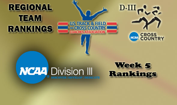 D-III Regional Cross Country Rankings: Week 5, October 12