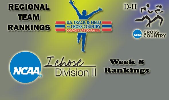 D-II Regional Cross Country Rankings: Week 8, November 9