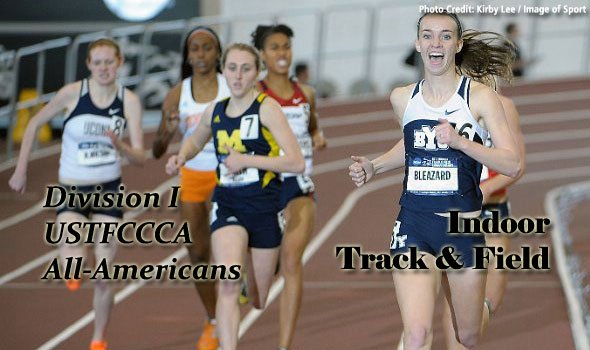 NCAA Division I Indoor Wrap and USTFCCCA All-America Awards Announced