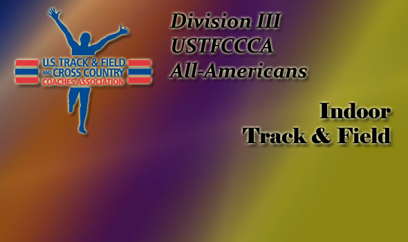 Division III USTFCCCA All-Americans Named For Indoor T&F