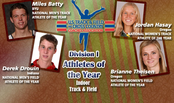 National Athletes of the Year in D-I Are Batty, Drouin, Hasay, Theisen