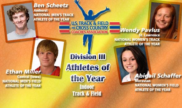 D-III National Athletes of the Year are Scheetz, Miller, Pavlus, Schaffer