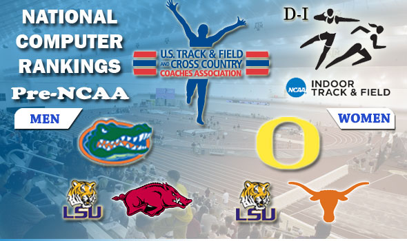 D-I Top Teams Before NCAA Indoor Meet Are Defending Champs Florida Men, Oregon Women