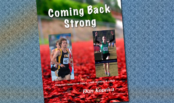 """""""Coming Back Strong"""" a primer on elite runners' injuries and rehab"""
