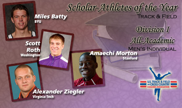 Batty, Roth, Morton, Ziegler Earn Scholar-Athlete of the Year Nods for DI Men's Track & Field