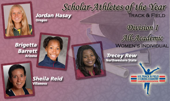 Hasay, Barrett, Reid, Rew are Women's Scholar T&F Athletes of the Year in DI