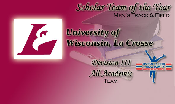 UW-La Crosse Sweeps DIII Men's Scholar Track & Field Team of the Year Honors
