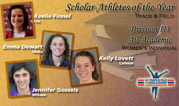 DIII Track & Field Women's All-Academic Honorees Named; Four Named as Scholar-Athletes of the Year