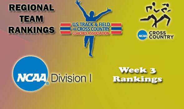 DI Regional Cross Country Rankings — Week 3