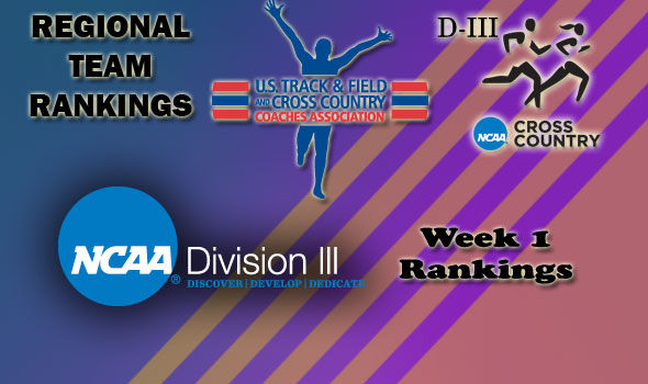 DIII Regional Cross Country Rankings — Week 1