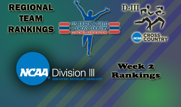 DIII Regional Cross Country Rankings — Week 2