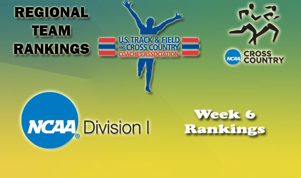 DI Regional Cross Country Rankings — Week 6