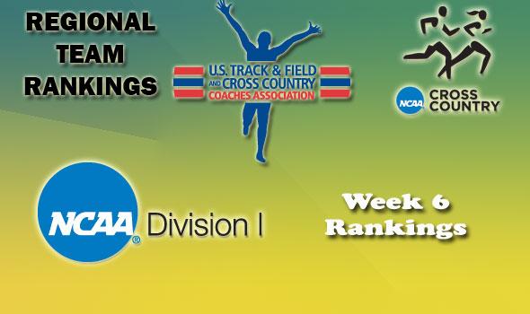 DI Regional Cross Country Rankings — Week 6