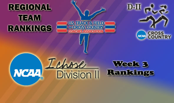 DII Regional Cross Country Rankings — Week 3
