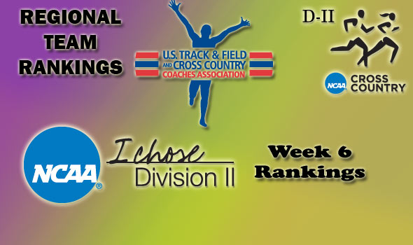 DII Regional Cross Country Rankings — Week 6
