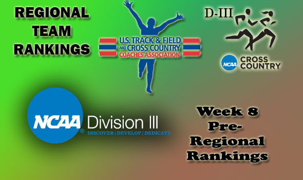 DIII Regional Cross Country Rankings — Week 8