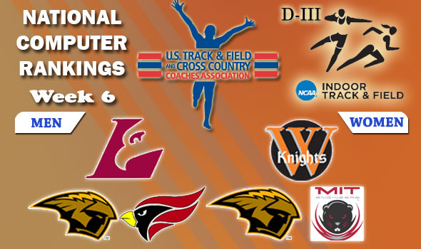 DIII Indoor T&F Rankings — Week #6, February 29