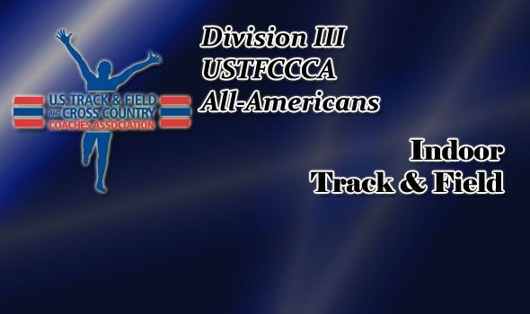 All-America Awards for Indoor Track & Field Released for NCAA Division III