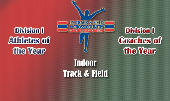 National Indoor Track & Field Awards Announced for NCAA Division I