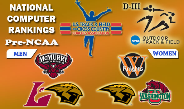 DIII Rankings: McMurry, Wartburg Lead the Favorites Heading to National Meet