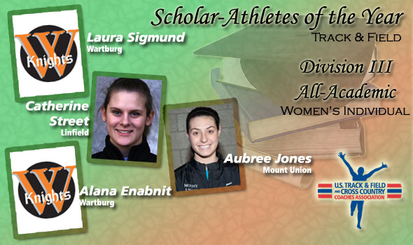 Scholar Athletes of the Year and All-Academic for DIII Women's Track & Field