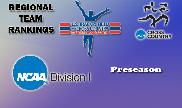 Preseason Regional Cross Country Rankings Released for Division I