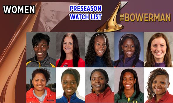 The Bowerman Women's 2013 Preseason Watch List Announced