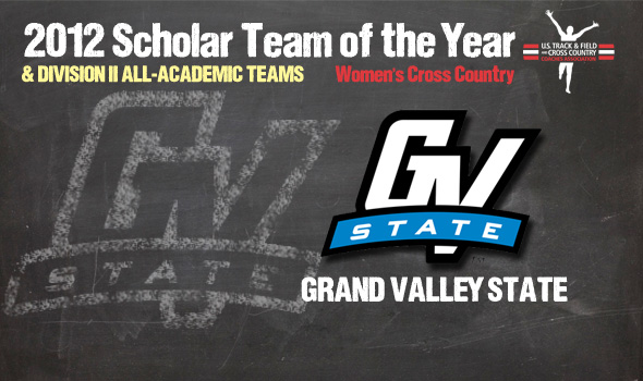Division II Champs Grand Valley State Earn 2012 DII Cross Country Women's Scholar Team of the Year Honors